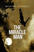 9788892315273 - The Miracle Man - Libro