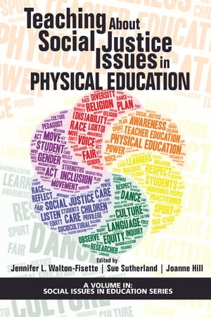 Teaching About Social Justice Issues in Physical Education