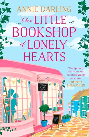 The Little Bookshop of Lonely Hearts: A hilariously funny feel-good love story