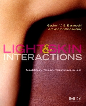 Light and Skin Interactions Simulations for Computer Graphics Applications