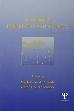 Studies in Perception and Action V Tenth international Conference on Perception and Action