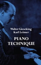 Piano Technique by Walter Gieseking