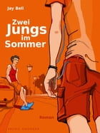 Zwei Jungs im Sommer by Jay Bell