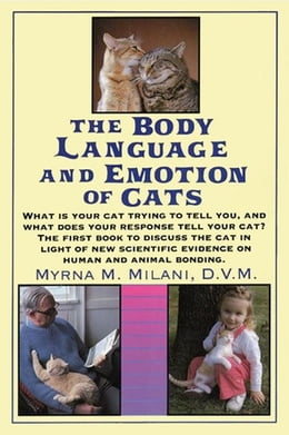 Book Body Language and Emotion of Cats by Myrna Milani