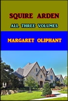 Squire Arden by Margaret Oliphant