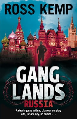 Book Ganglands: Russia: Russia by Ross Kemp