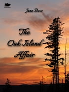 The Oak Island Affair by Jane Bow