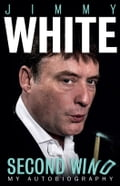 Jimmy White: Second Wind - My Autobiography 67ed8fd9-fce5-43f6-a749-a45228a45df5