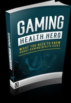 Gaming Health Hero by Anonymous
