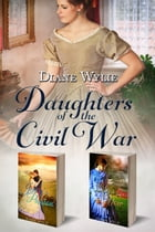 Daughters of the Civil War by Diane Wylie