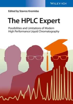 The HPLC Expert Possibilities and Limitations of Modern High Performance Liquid Chromatography