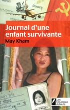 Journal d'une enfant survivante by May Kham