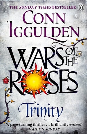 Wars of the Roses: Trinity Book 2