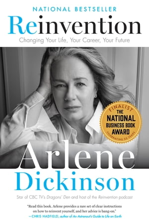 Reinvention: Changing Your Life, Your Career, Your Future