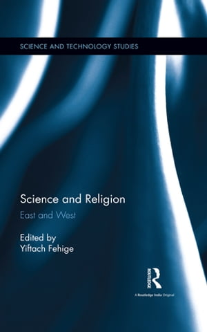 Science and Religion East and West