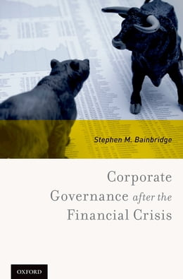 Book Corporate Governance after the Financial Crisis by Stephen M. Bainbridge