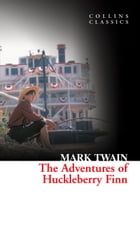 The Adventures Of Huckleberry Finn (Collins Classics) by Mark Twain
