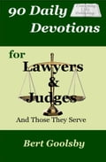 90 Daily Devotions for Lawyers & Judges 9250e61d-75ff-48c9-a43a-ac0b90e6d6f5