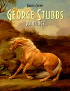 George Stubbs: Paintings by Daniel Coenn