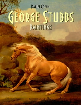 Book George Stubbs: Paintings by Daniel Coenn