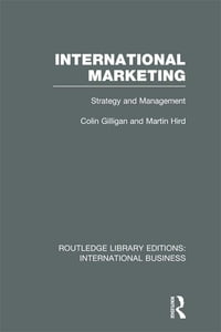 International Marketing (RLE International Business): Strategy and Management
