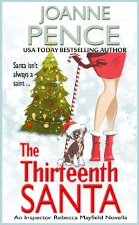 The Thirteenth Santa (A Rebecca Mayfield Novella): The Rebecca Mayfield Mysteries