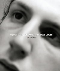 From Darkroom to Daylight: Interviews with Photographers