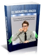Eliminating Anger by Anonymous
