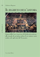 Il segreto dell'anfora by Salvatore Requirez