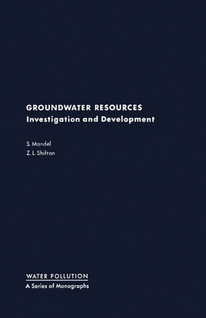 Groundwater Resources: Investigation and Development