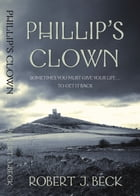 Phillip's Clown by Robert Beck