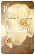 Onbekende vrouwen by Patrick Modiano