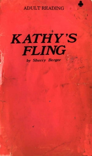 Kathy's Fling by Sherry Berger