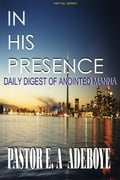 In His Presence 7614b16d-96f9-48ab-a2df-5ad75c44620c