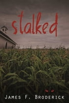 Stalked by James Broderick