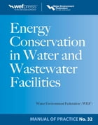 Energy Conservation in Water and Wastewater Facilities - MOP 32