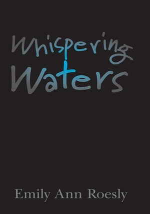 Whispering Waters