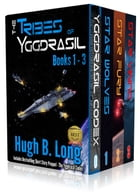 The Tribes of Yggdrasil - A Space Opera: First Trilogy by Hugh B. Long