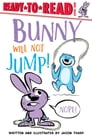 Bunny Will Not Jump! Cover Image