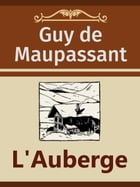 L'Auberge by Guy de Maupassant