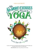 The No More Excuses Guide by Kara-Leah Grant