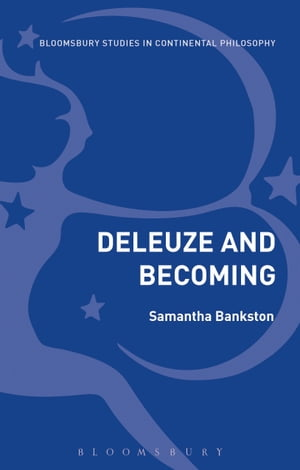 Deleuze and Becoming