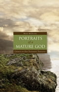 Portraits of a Mature God 430271d1-9ef6-448a-8280-a35a810c5320