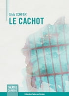 Le cachot by Gilda Gonfier