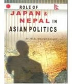 Role of Japan and Nepal in Asian Politics by M. D. Dharamdasani