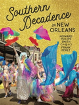 Southern Decadence in New Orleans