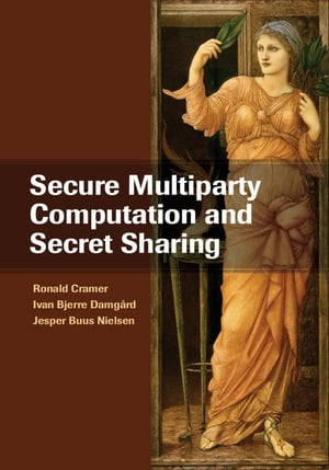 Secure Multiparty Computation and Secret Sharing