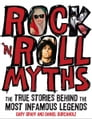 Rock 'n' Roll Myths: The True Stories Behind the Most Infamous Legends Cover Image