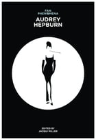 Fan Phenomena: Audrey Hepburn by Jacqui Miller