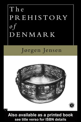 Book The Prehistory of Denmark by Jensen, Jorgen